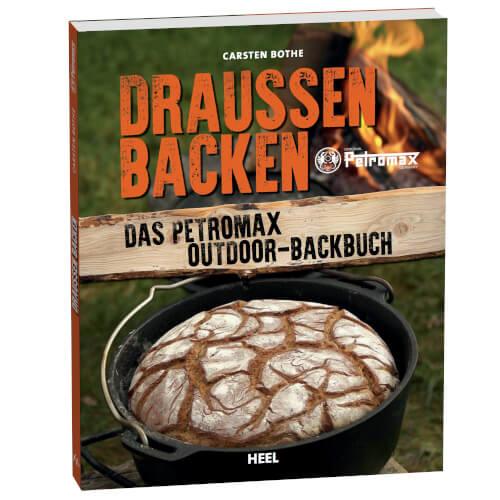 Petromax Draussen Backen Backbuch