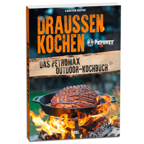 Petromax Draussen Kochen Kochbuch