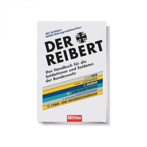 Der Reibert – Das Handbuch für die Soldatinnen und Soldaten der Bundeswehr